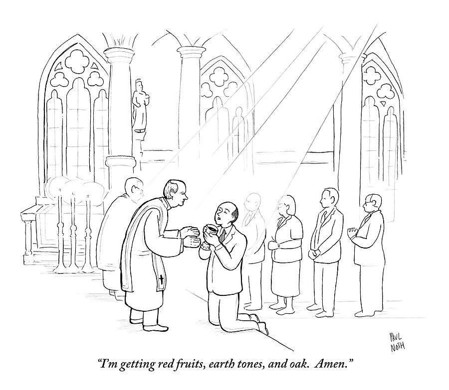 A Man To Priest As He Drinks The Wine Drawing by Paul Noth