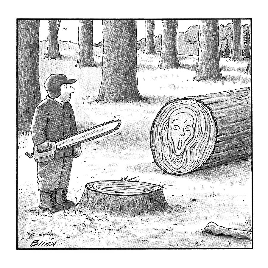 A Man Who Has Just Cut Down A Tree Sees That Drawing by Harry Bliss