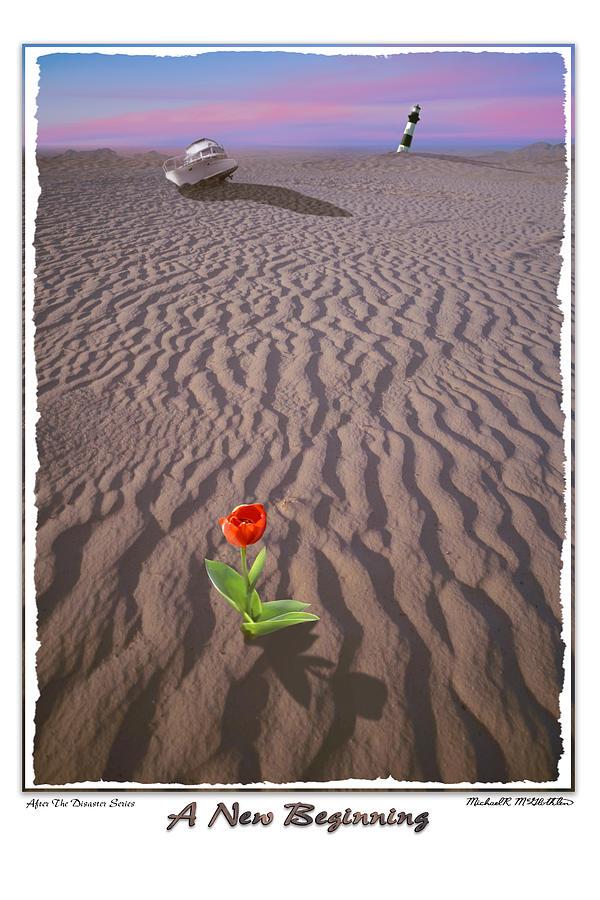 Sandy Beach Photograph - A New Beginning by Mike McGlothlen