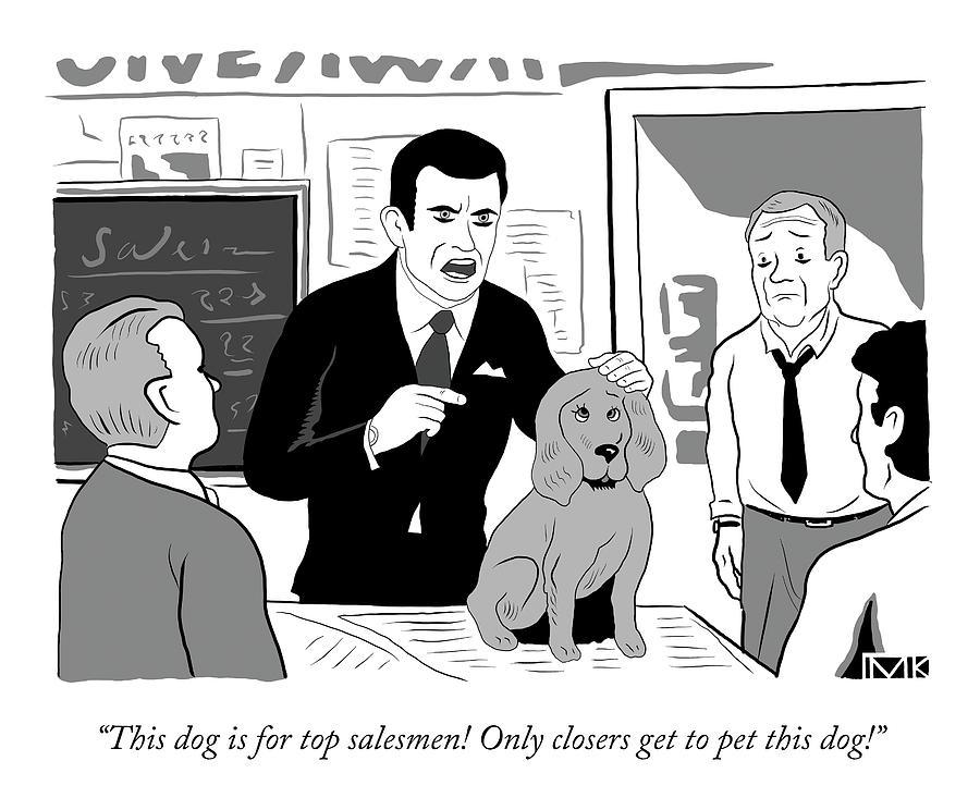 A Parody Of Glengarry Glen Ross Drawing by Michael Kupperman