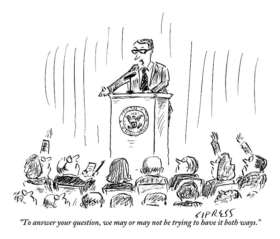 A Politician Gives An Elusive Speech On Having Drawing by David Sipress