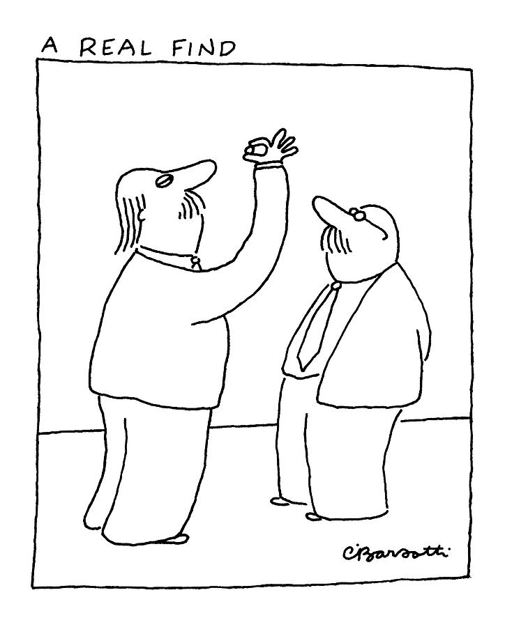 A Real Find Drawing by Charles Barsotti