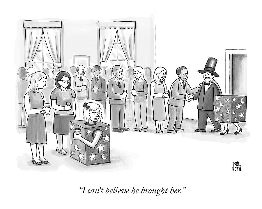 A Sawed-in-half Magicians Assistant Scowls Drawing by Paul Noth