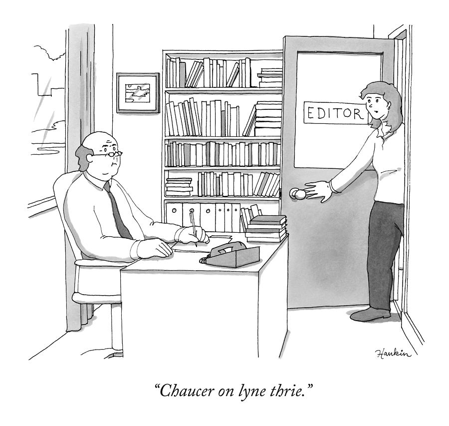A Secretary Informs An Editor Drawing by Charlie Hankin