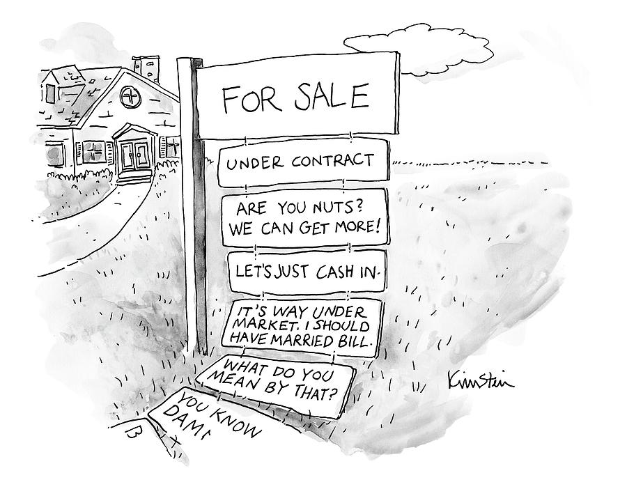 A Sign Stands In Front Of A House Drawing by Ken Krimstein
