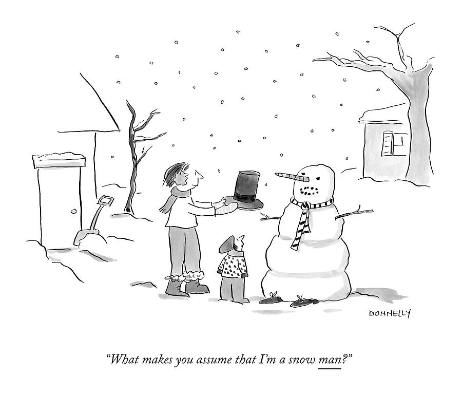 A Snowman Confronts A Mother Drawing by Liza Donnelly