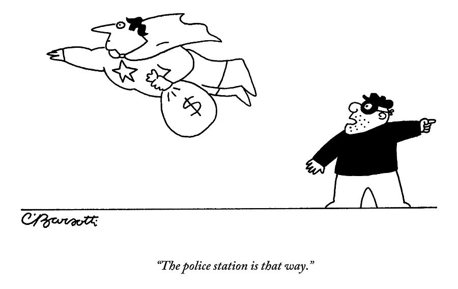 A Super Hero Robs A Criminal And Flies Away Drawing by Charles Barsotti