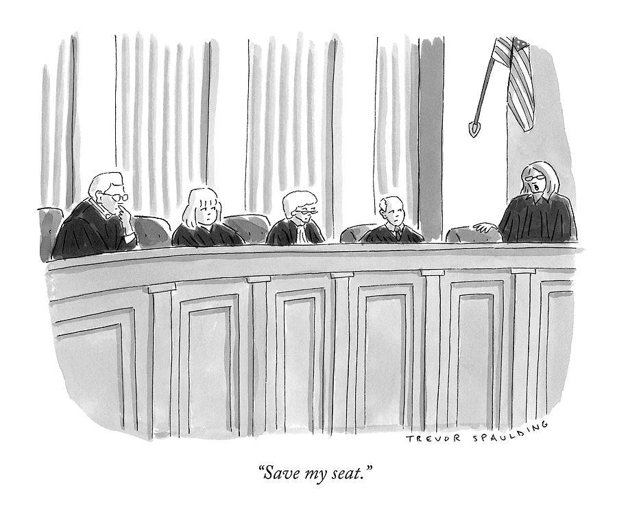 A Supreme Court Judge Gets Drawing by Trevor Spaulding