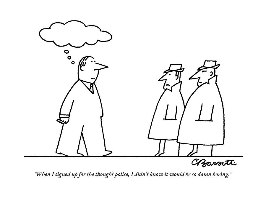 A Thoughtless Man Passes By Two Thought Police Drawing by Charles Barsotti