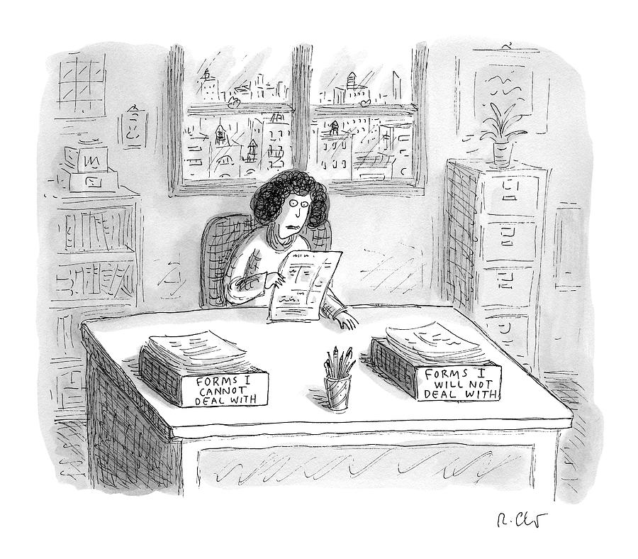 A Woman At A Desk With One Organizer That Says Drawing by Roz Chast