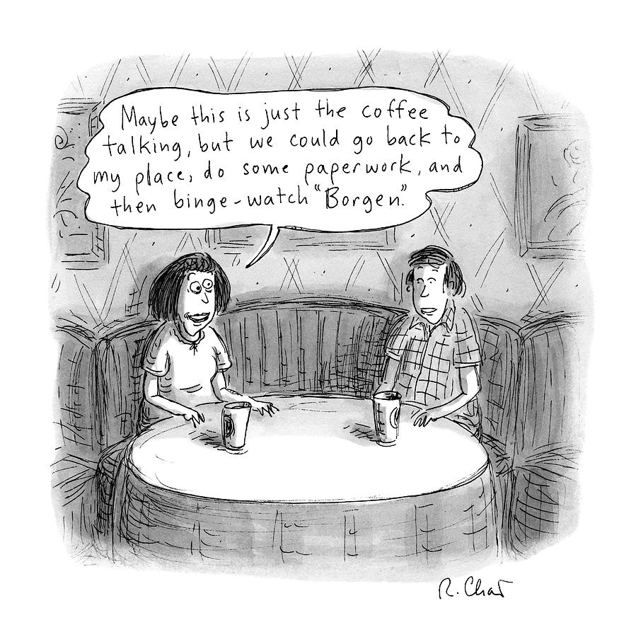 A Woman Says To A Man: Maybe This Drawing by Roz Chast