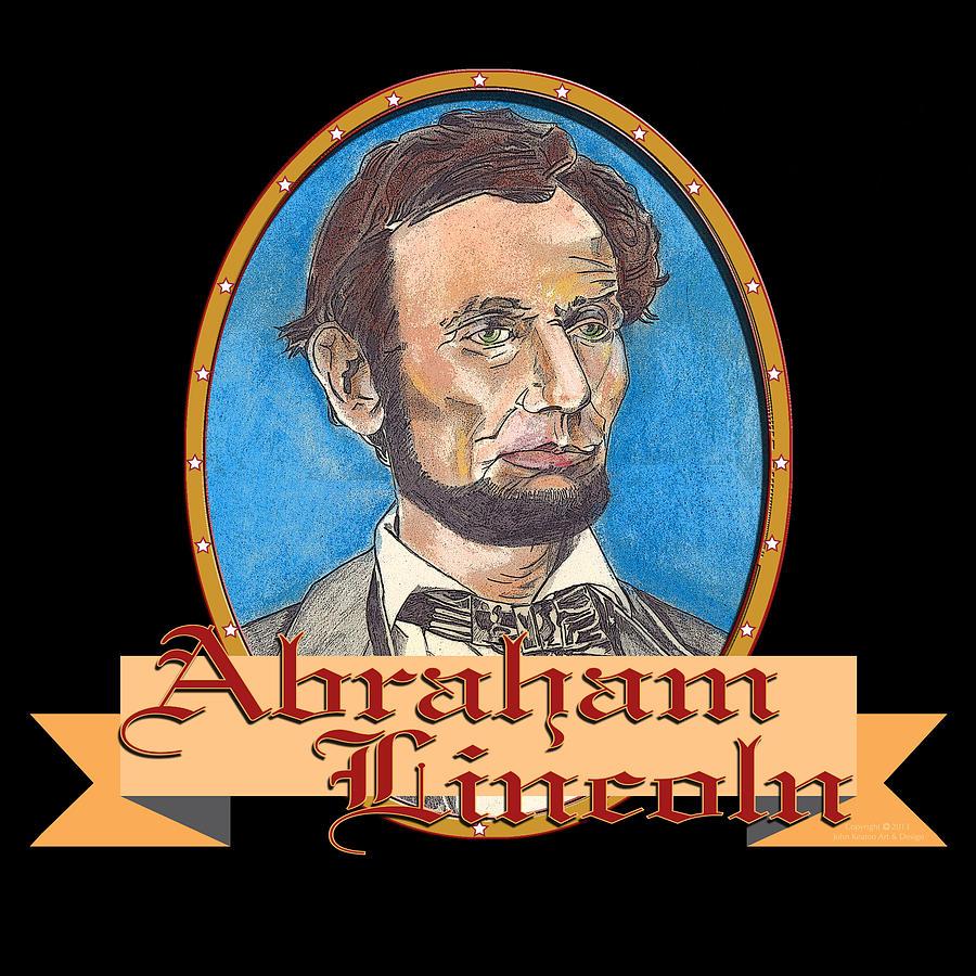 Abraham Lincoln Digital Art - Abraham Lincoln Graphic by John Keaton