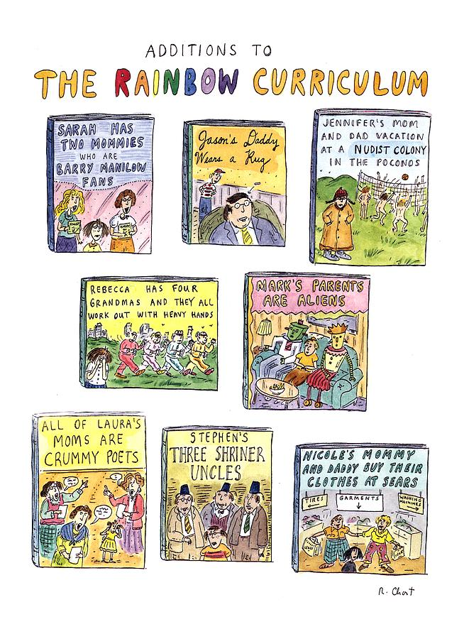 Additions To The Rainbow Curriculum Drawing by Roz Chast