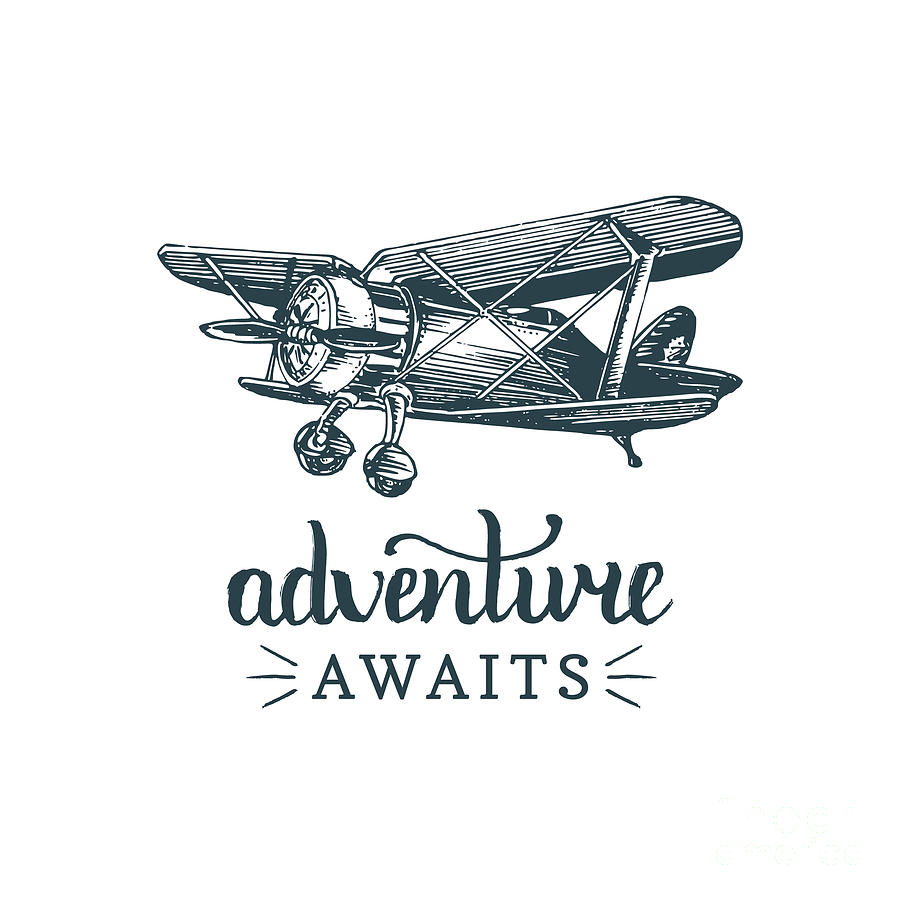 Plane Digital Art - Adventure Awaits Motivational Quote by Vlada Young