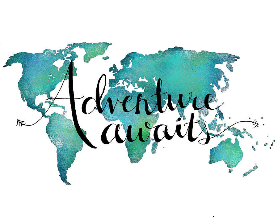 adventure awaits digital art adventure awaits travel quote on world map by michelle eshleman