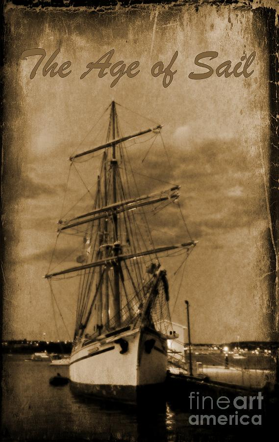 Tall Ships Photograph - Age Of Sail Poster by John Malone Halifax photographer