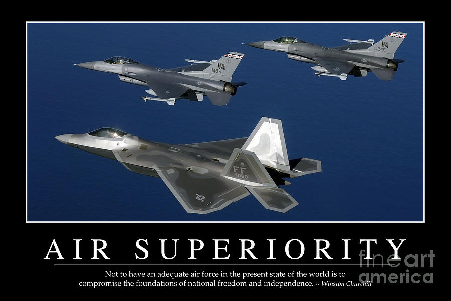Air Superiority Inspirational Quote Photograph by ...