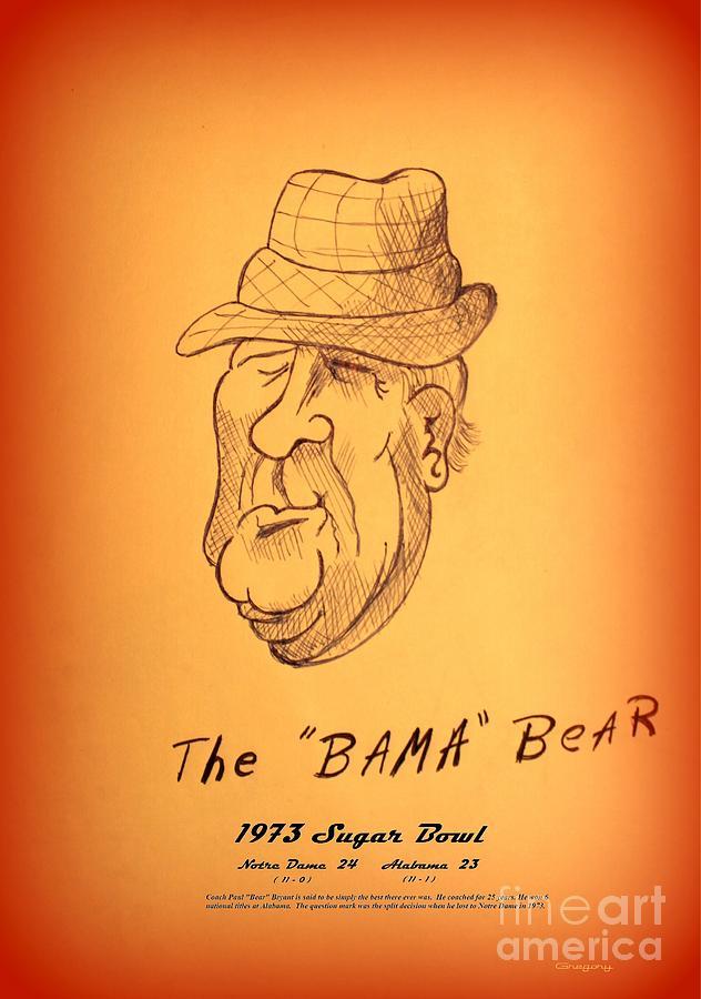 Nick Drawing - Alabamas Bear Bryant by Greg Moores