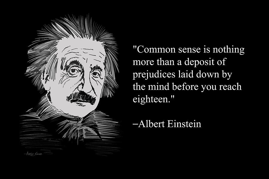 Albert Einstein on Common Sense 28 Painting by ArtGuru Official