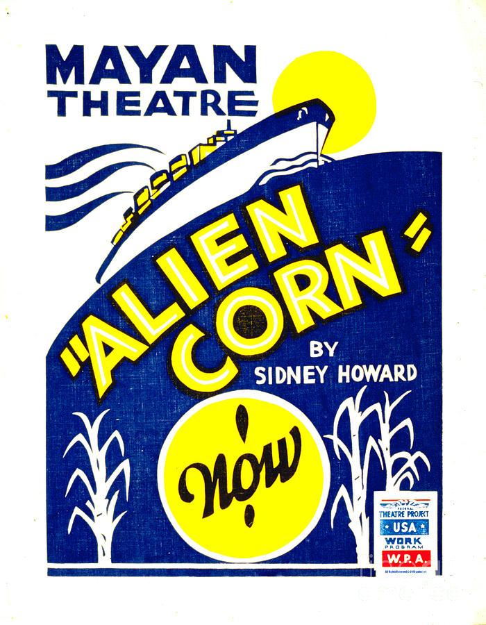 Vintage Advertising Posters  - Alien Corn 1938 by Padre Art