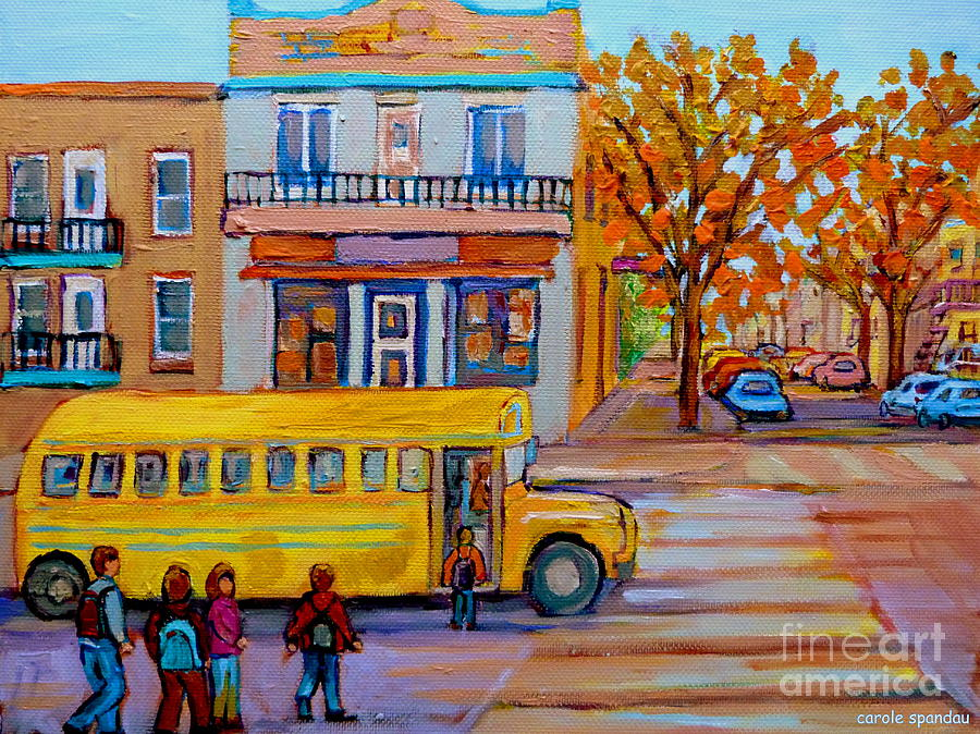 School Bus Painting - All Aboard The School Bus Montreal Street Scene by Carole Spandau