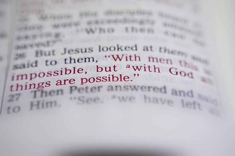 Bible Verse 26 Quote New  Photograph - All Is Possible by Andres LaBrada