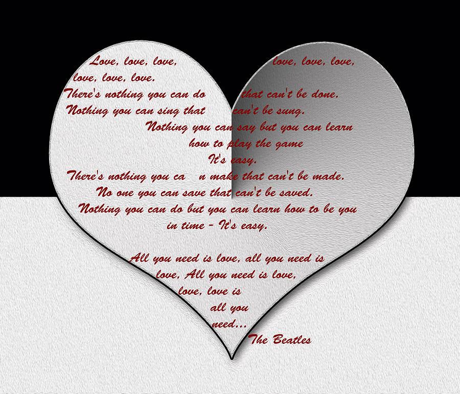 The Beatles Lyrics Painting - All You Need Is Love Digital Painting by Georgeta Blanaru