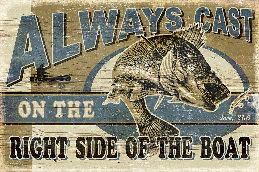 Jon Q Wright Painting - Always Cast Sign by JQ Licensing