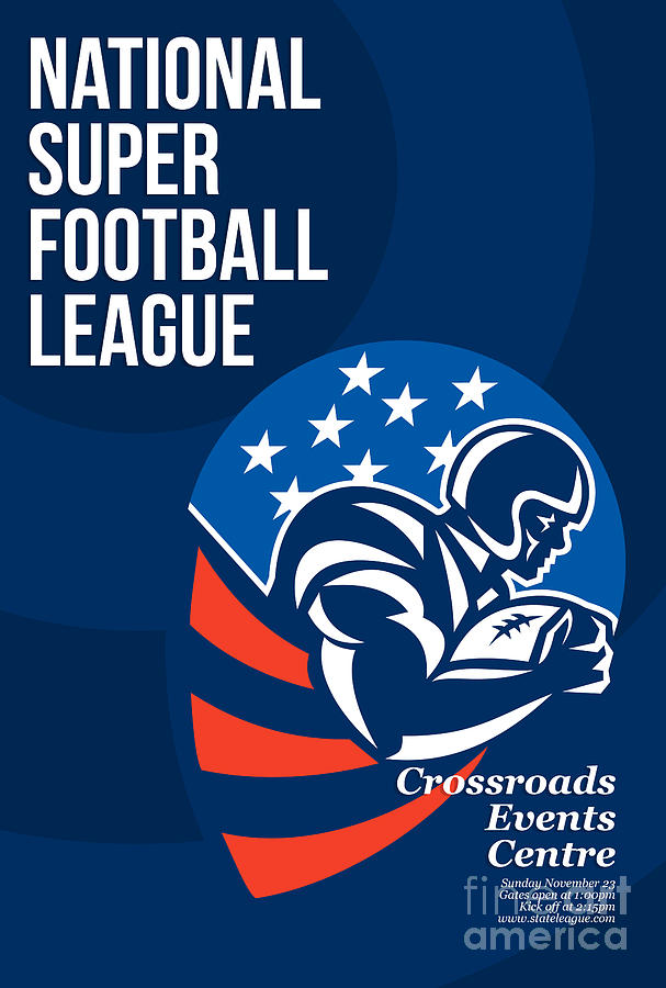 American Football Digital Art - American National Super Football League Poster  by Aloysius Patrimonio