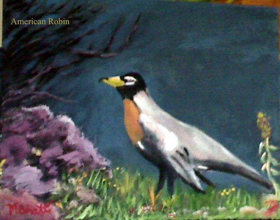 Bird Painting - American Robin by M Bhatt