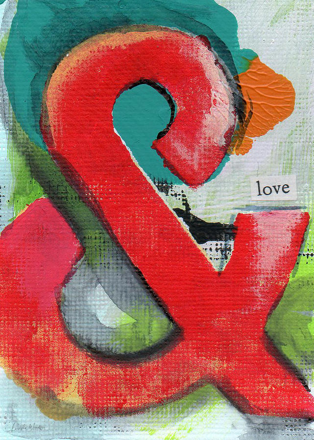 Love Painting - Ampersand Love by Linda Woods