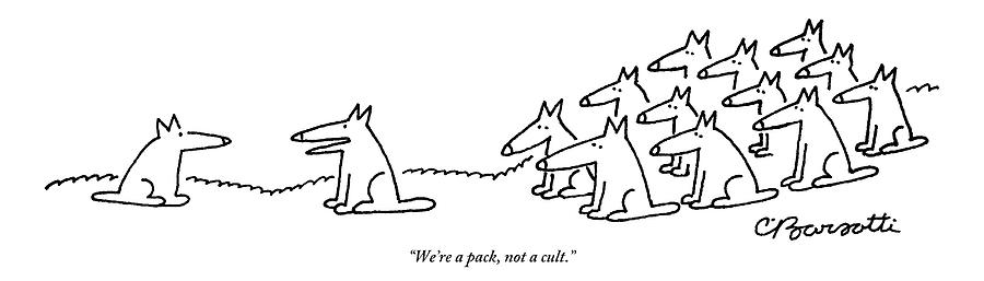An Alpha Wolf Tries To Convince Another Wolf Drawing by Charles Barsotti