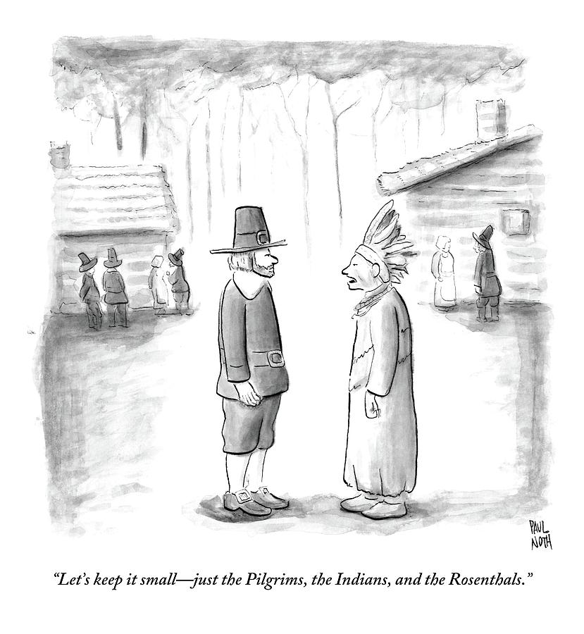 An Indian Chief Speaks To A Pilgrim Drawing by Paul Noth