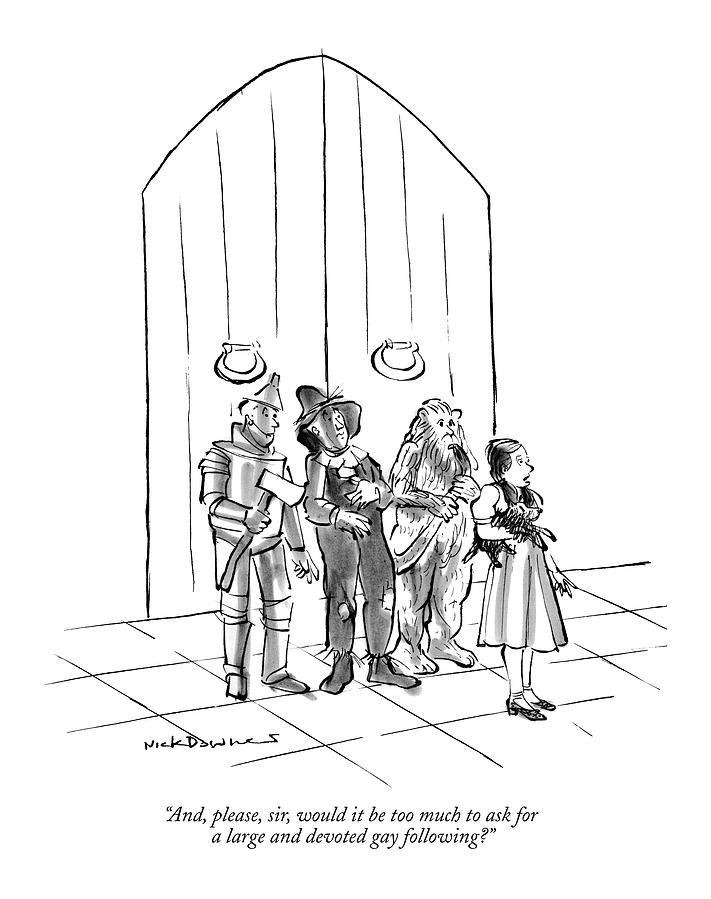 And, Please, Sir, Would It Be Too Much To Ask Drawing by Nick Downes