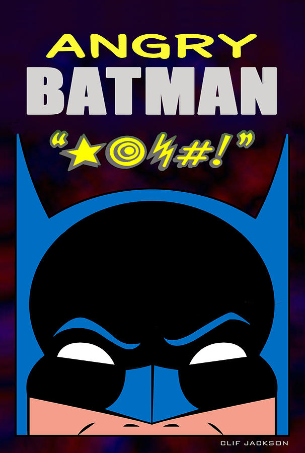 Comic Book Digital Art - Angry Batman by Clif Jackson