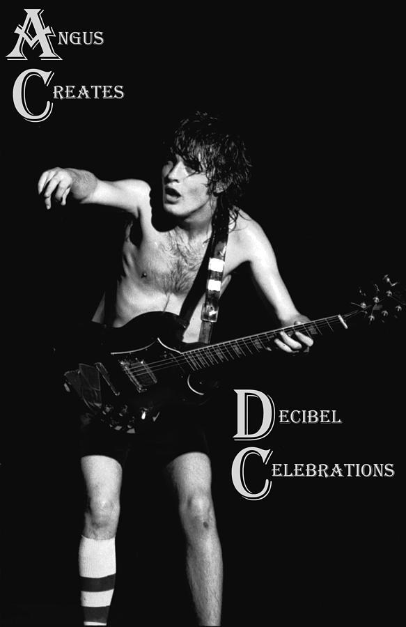 Angus Young Photograph - Angus Creates Decibel Celebrations by Ben Upham