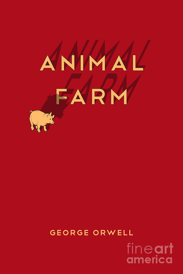 Animal Farm Book Cover Poster Art 1 Digital Art By Nishanth Gopinathan