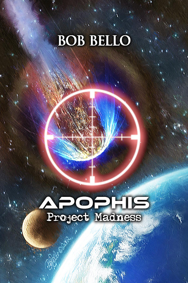 Sci-fi Painting - Apophis - Project Madness by Bob Bello