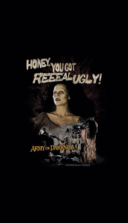 Army Of Darkness - Reeeal Ugly! Digital Art by Brand A