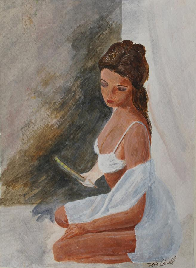 Young Woman Painting - As You Like It by Dana Carroll