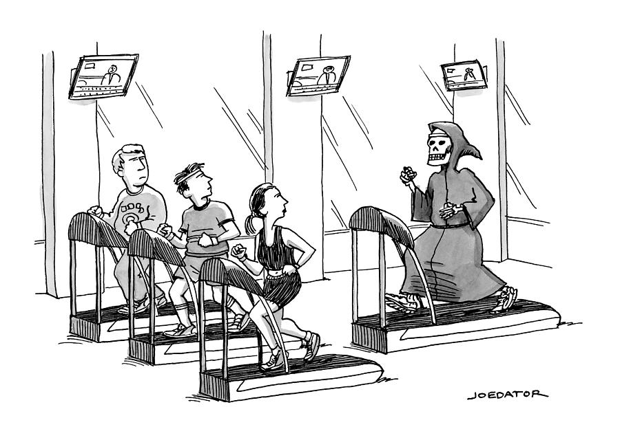 At A Gym, Death Runs On A Treadmill Behind Three Drawing by Joe Dator