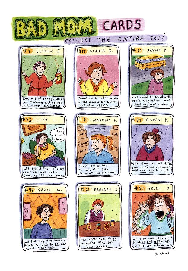 Bad Mom Cards Collect The Whole Set Drawing by Roz Chast