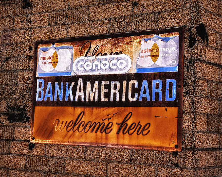 Metal Conoco Sign Photograph - Bankamericard Welcome Here by Priscilla Burgers