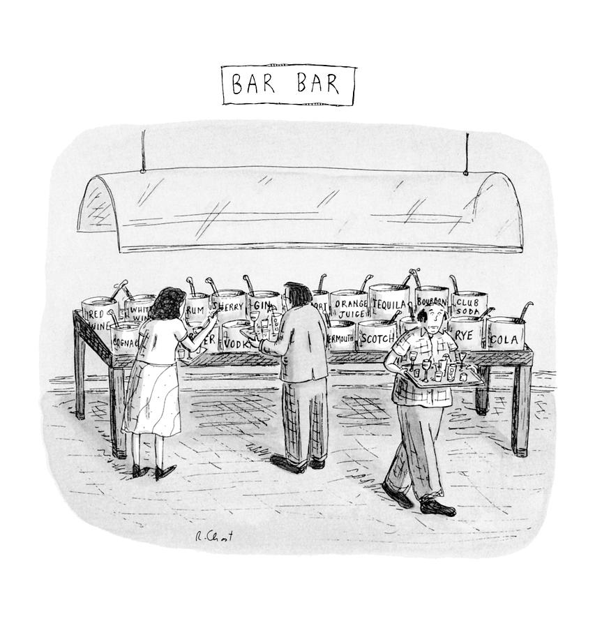 Bar Bar Drawing by Roz Chast