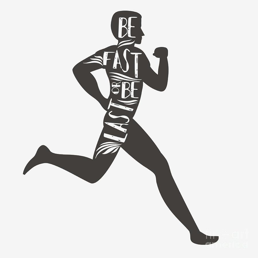 Leader Digital Art - Be Fast Or Be Last. Sportfitness by Svesla Tasla