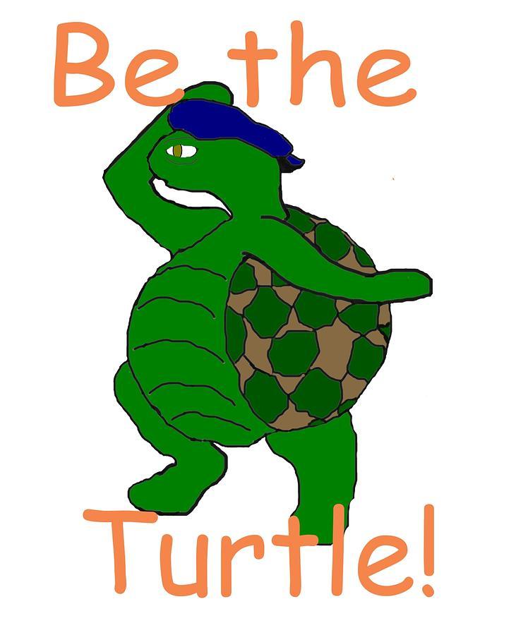 Turtle Digital Art - Be The Turtle by Pharris Art