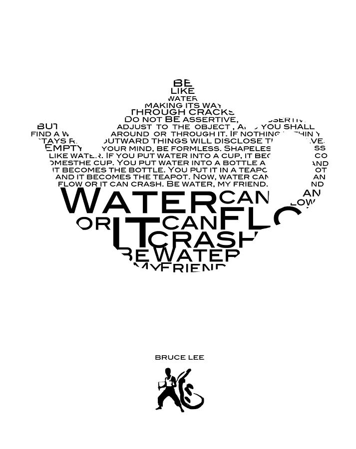 Be Water Bruce Lee Digital Art by Gina Dsgn