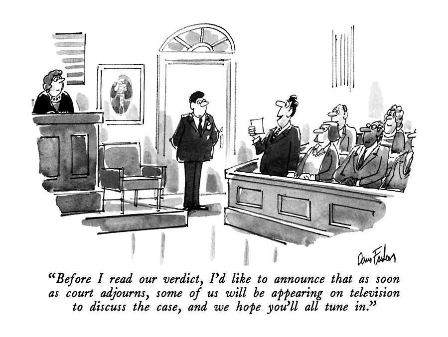 Before I Read Our Verdict Drawing by Dana Fradon