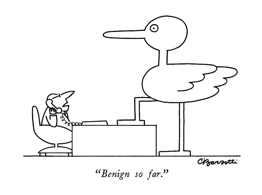 Benign So Far Drawing by Charles Barsotti