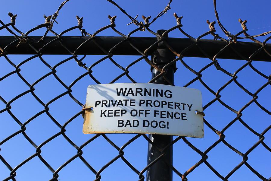 Fence Photograph - Beware Sign by John Ricard jr